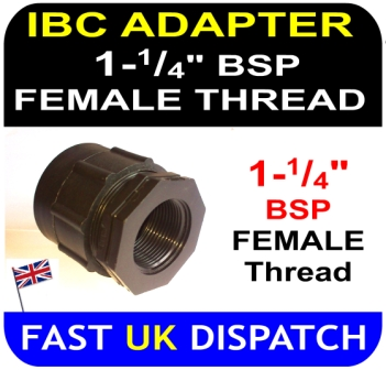 "IBC ADAPTOR to 1 and 1/4"" inch BSP FEMALE thread"